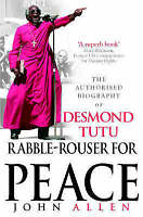 (Good)-Rabble-Rouser For Peace: The Authorised Biography of Desmond Tutu (Paperb