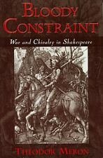 """NEW """"Bloody Constraint"""" War & Chivalry in Shakespeare Medieval Women Law Morales"""