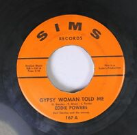 Northern Soul 45 Eddie Powers - Gypsy Woman Told Me / Somebody Told Me On Sims R