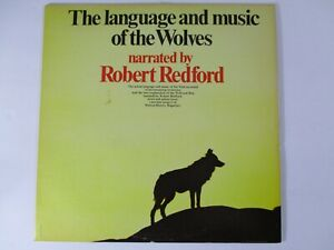 The Language and music of the Wolves Narrated by Robert Redford LP Natural Histo