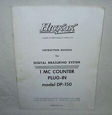 HICKOK Model DP-150 1 MC Counter Plug-In Instruction Manual w/schematics