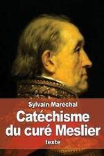 Catéchisme du Curé Meslier by Sylvain Maréchal (2016, Paperback)