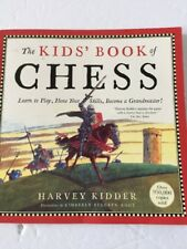 The Kids' Book of Chess Learn To Play By Harvey Kidder