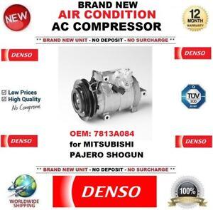 DENSO NEW AIR CONDITION AC COMPRESSOR OEM: 7813A084 for MITSUBISHI PAJERO SHOGUN