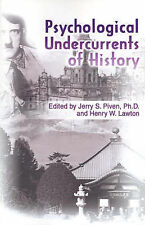 NEW Psychological Undercurrents of History by Jerry Piven