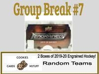Group Break #7! Two (2) Boxes of 2019-20 Upper Deck Engrained Hockey RANDOM TEAM