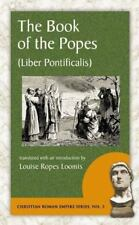 The Book of the Popes (Liber Pontificalis) (Christian Roman Empire-ExLibrary