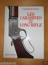 TIR CHASSE ARMURERIE // LES CARABINES 22 LONG RIFLE / P. MAUREL DE SILVERA 1978