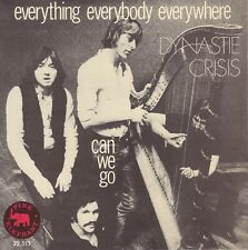 "DYNASTIE CRISIS – Everything Everybody Everywhere (1970 PROMO PROG. ROCK 7"")"