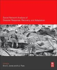 SOCIAL NETWORK ANALYSIS OF DISASTER RESPONSE, RECOVERY, AND ADAPTATION - JONES,
