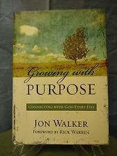 Growing with Purpose, Connecting with God Every Day, Jon Walker, #998