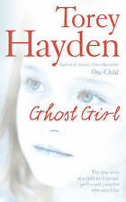 Ghost Girl: The true story of a child in desperate peril - and a teacher who sav