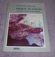 NASA Educators Guide Mission to Earth Landsat Views 1978 Booklet 59 pages