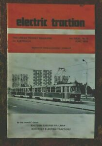 ELECTRIC TRACTION MAGAZINE AUST JUNE 1976 14 PAGES COVER TATRA TRAM CAR