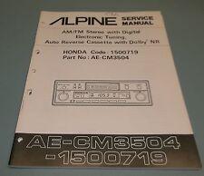 ALPINE Honda AM-FM Stereo Cassette Receiver CM3504 Service Manual