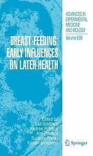 Breast-Feeding: Early Influences on Later Health (Advances in Experimental Medic