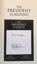 Bill Clinton James Patterson The President is Missing 1/1 Autographed SIGNED NEW