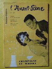 L'Avant-Scène Femina Théâtre n° 167 1958 Max Régnier Champagne et Whisky