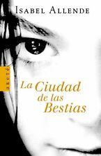 La Ciudad De Las Bestias Por Isabel Allende