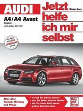 Audi A4 / A4 Avant Benziner (ab Modelljahr 2007/2008) von Dieter Korp (2009,...