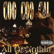 COO COO CAL - All Or Nothin' CD NEW / Gloc 9, Beltway 8, D-Note, Baby Drew
