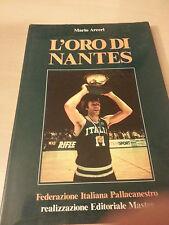 L'oro di Nantes - Mario Arceri - Federazione Italiana Pallacanestro Master 1983