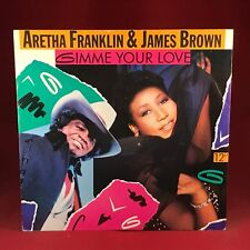 "ARETHA FRANKLIN JAMES BROWN Gimme Your Love 1989 UK 12"" Vinyl Single EXCELLENT"
