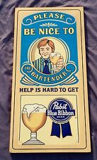 Pabst Blue Ribbon Beer Bar Wood Sign Man Cave Pub Please Be Nice To Bartender