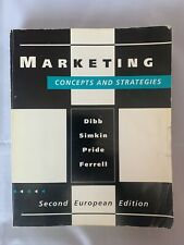 Marketing: Concepts and Strategies by Dibb Simkin Pride Ferrell - 2nd Edition