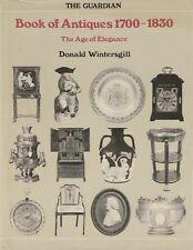 BOOK OF ANTIQUES 1700-1830 Donald Wintersgill **GOOD COPY**