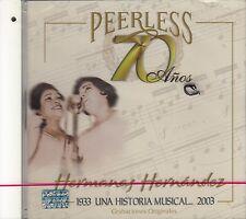 Hermanas Hernandez Peerless 70 Anos 1933 Una Historia Musical 2003 CD New Sealed