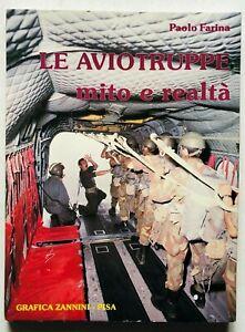 Le aviotruppe mito e realtà Paolo Farina Grafica Zannini 1983 Paracadutisti Parà