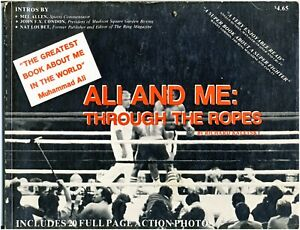 """Muhammad Ali """"Ali and Me Through the Ropes""""  Signed By Richard Kaletsky Soft Cov"""
