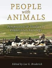 PEOPLE WITH ANIMALS - BRODERICK, LEE G. (EDT) - NEW PAPERBACK BOOK