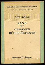 A. TOURAINE,  SANG ET ORGANES HÉMOPOIETIQUES
