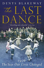 The Last Dance: 1936, the Year Our Lives Changed