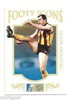 2008 Herald Sun Footy Icons (FI10) Jason DUNSTALL Hawthorn