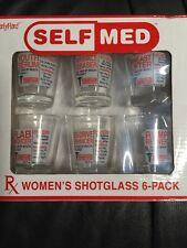 Self Med Women's Shot Glasses Six Pack- Comical RX For Wrinkles, Flab Etc