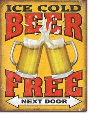 Ice Cold Beer Next Door Metal Retro Sign Funny Bar Dorm Room Cave Wall Decor USA