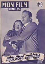 Mon Film Ciné N° 281/1952 - Midi Gare Centrale, William Holden Nancy Olson