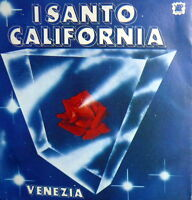 "VENEZIA  I SANTO CALIFORNIA   7""  ITALY POP 1979 VENUS SERENADE"