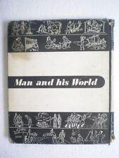 MAN AND HIS WORLD RARE BOOK INDIA 1953
