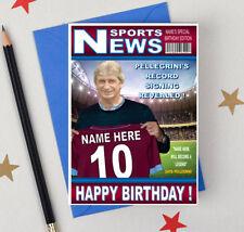 NEW WEST HAM FOOTBALL FAN PELLEGRINI 'MAGAZINE' Personalised Birthday Card!!