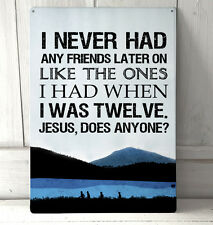 Stand by me inspired film quote sign A4 metal plaque decor picture