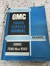 1969 1970 1971 1972 GMC TRUCK 7500 thru 9502 Service Shop Repair Manual OEM