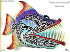 """Subliminal NFT - FISH WITH ATTITUDE by Mike Quinn - """"Love is in the Air"""" 1/10"""