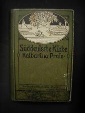 Prato / v. Leitmaier DIE SÜDDEUTSCHE KÜCHE Wien 1923 Kochbuch
