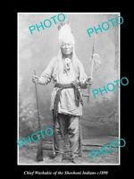 OLD LARGE HISTORIC PHOTO OF SHOSHONI INDIAN CHIEF CHIEF WASHAKIE c1890