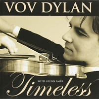 Vov Dylan - Timeless [New & Sealed] CD