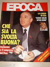 EPOCA=1986/1847=MIKHAIL GORBACIOV=NUSCO=EROS RAMAZZOTTI=ARTURO BRACHETTI=GOBETTI